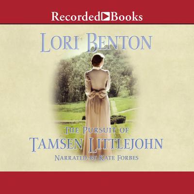 The Pursuit of Tamsen Littlejohn Audiobook, by Lori Benton