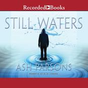 Still Waters, by Ash Parsons