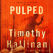 Pulped Audiobook, by Timothy Hallinan