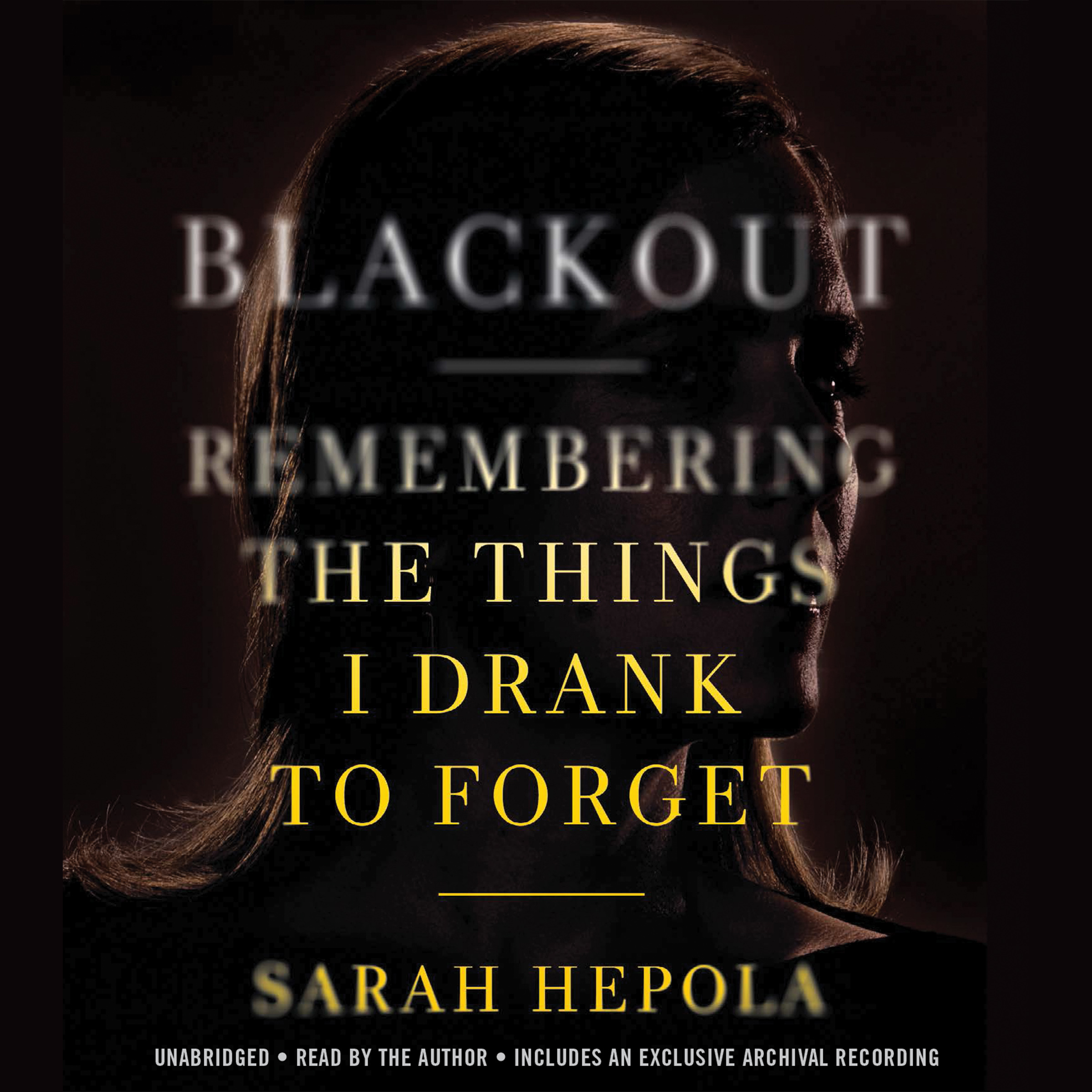 Printable Blackout: Remembering the Things I Drank to Forget Audiobook Cover Art