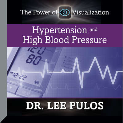 Hypertension and High Blood Pressure Audiobook, by Lee Pulos