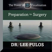 Preparation for Surgery, by Lee Pulos