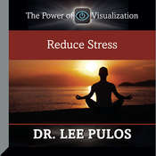 Reduce Stress, by Lee Pulos
