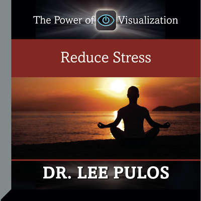 Reduce Stress Audiobook, by Lee Pulos