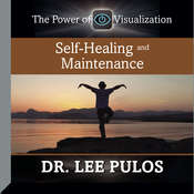 Self-Healing and Maintenance Audiobook, by Lee Pulos