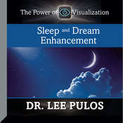 Sleep and Dream Enhancement Audiobook, by Lee Pulos