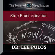 Stop Procrastination, by Lee Pulos