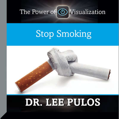 Stop Smoking Audiobook, by Lee Pulos