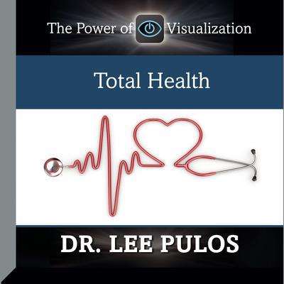 Total Health Audiobook, by Lee Pulos
