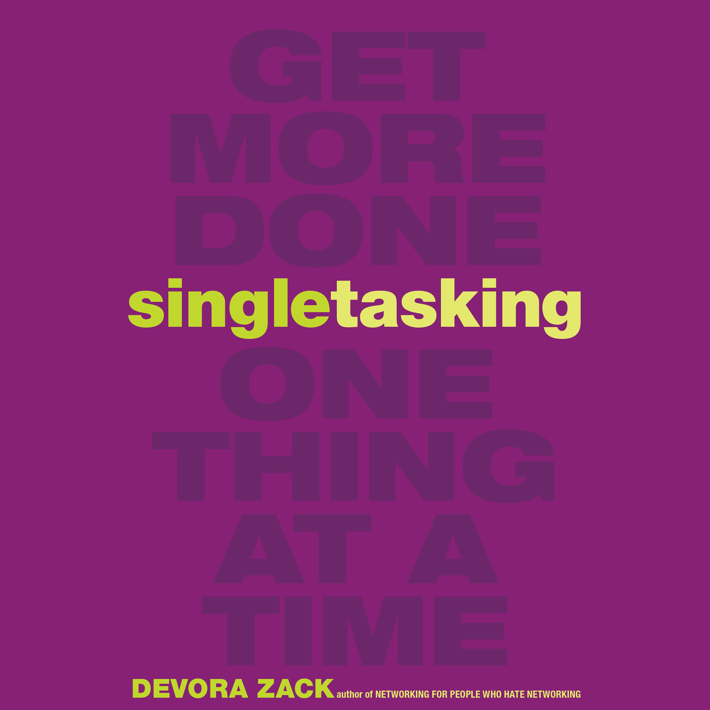 Printable Singletasking: Get More Done - One Thing at a Time Audiobook Cover Art