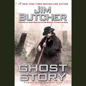 Ghost Story: A Novel of the Dresden Files Audiobook, by Jim Butcher