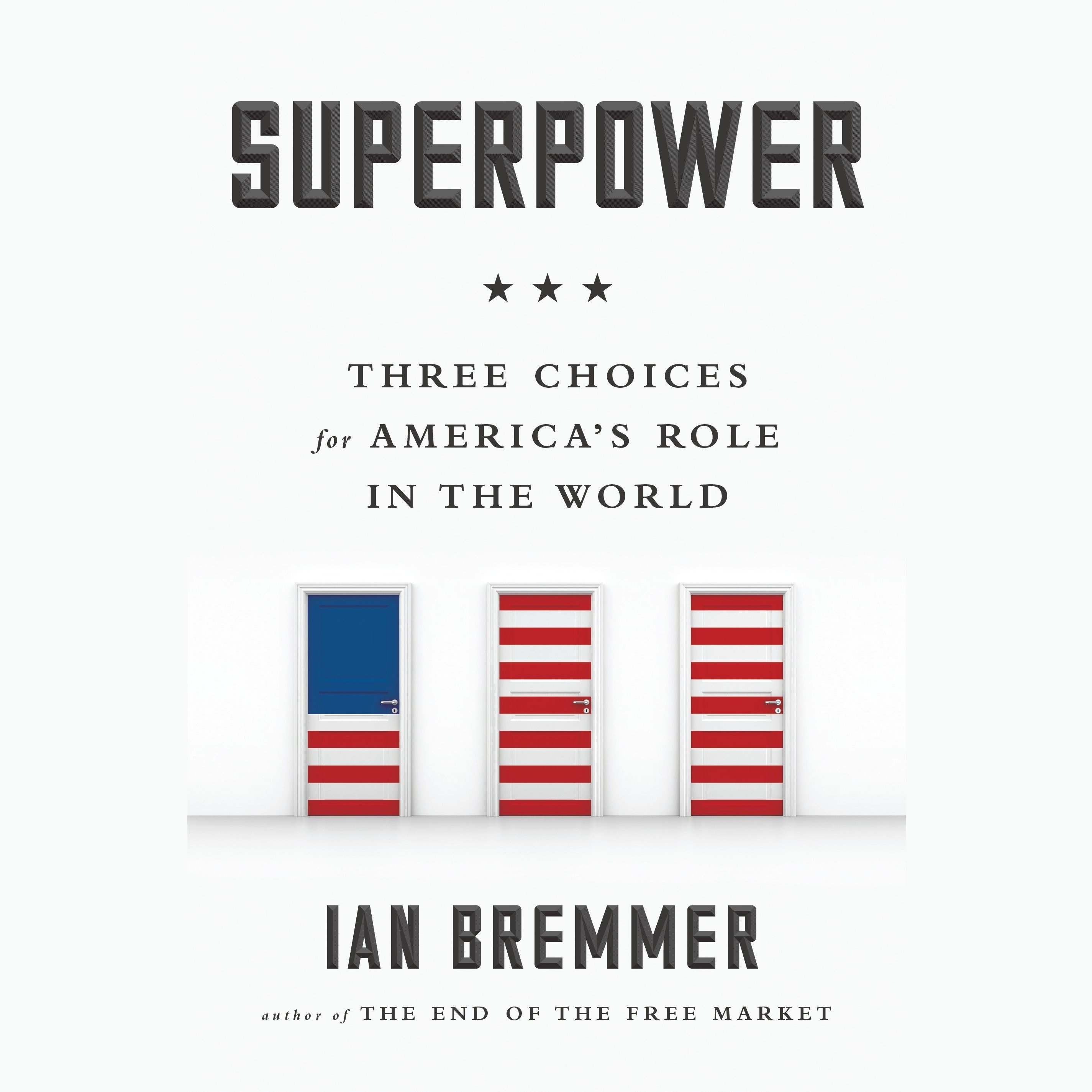Printable Superpower: Three Choices for America's Role in the World Audiobook Cover Art