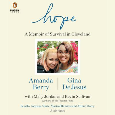 Hope: A Memoir of Survival in Cleveland Audiobook, by Amanda Berry