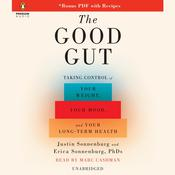 The Good Gut: Taking Control of Your Weight, Your Mood, and Your Long Term Health Audiobook, by Justin Sonnenburg