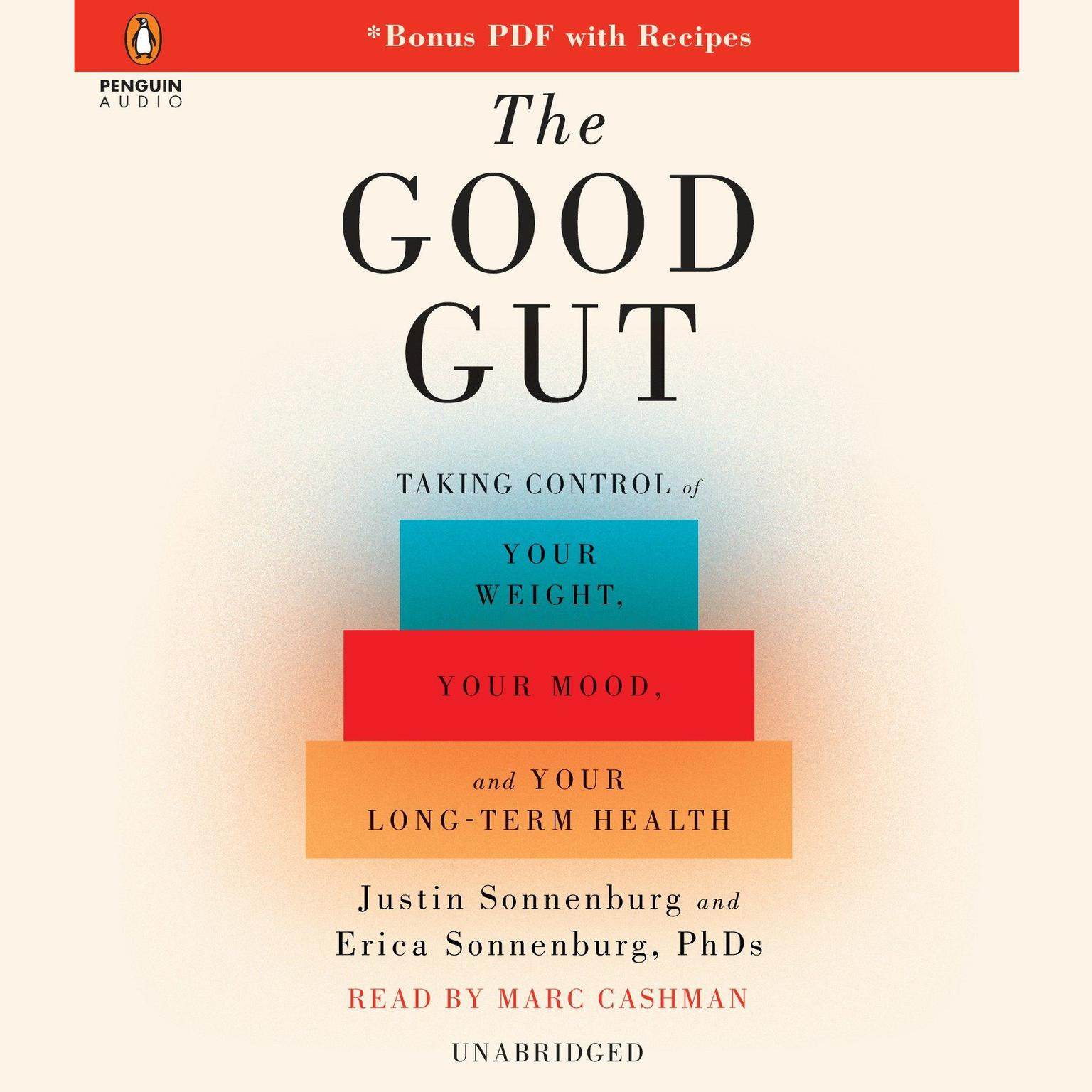 Printable The Good Gut: Taking Control of Your Weight, Your Mood, and Your Long-Term Health Audiobook Cover Art