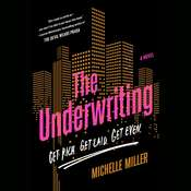 The Underwriting Audiobook, by Michelle Miller
