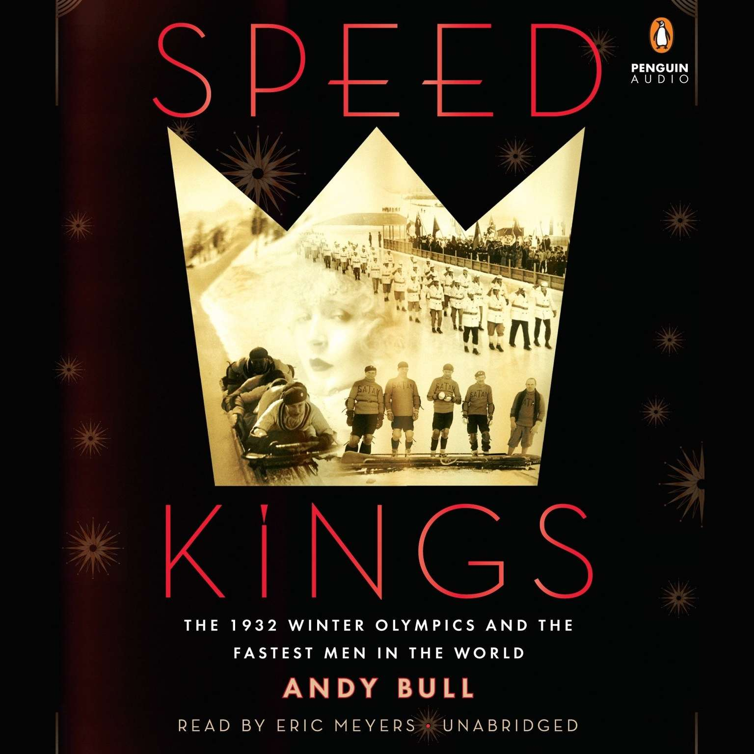 Printable Speed Kings: The 1932 Winter Olympics and the Fastest Men in the World Audiobook Cover Art