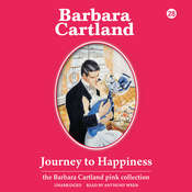 Journey to Happiness Audiobook, by Barbara Cartland