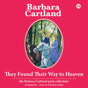 They Found Their Way to Heaven, by Barbara Cartland