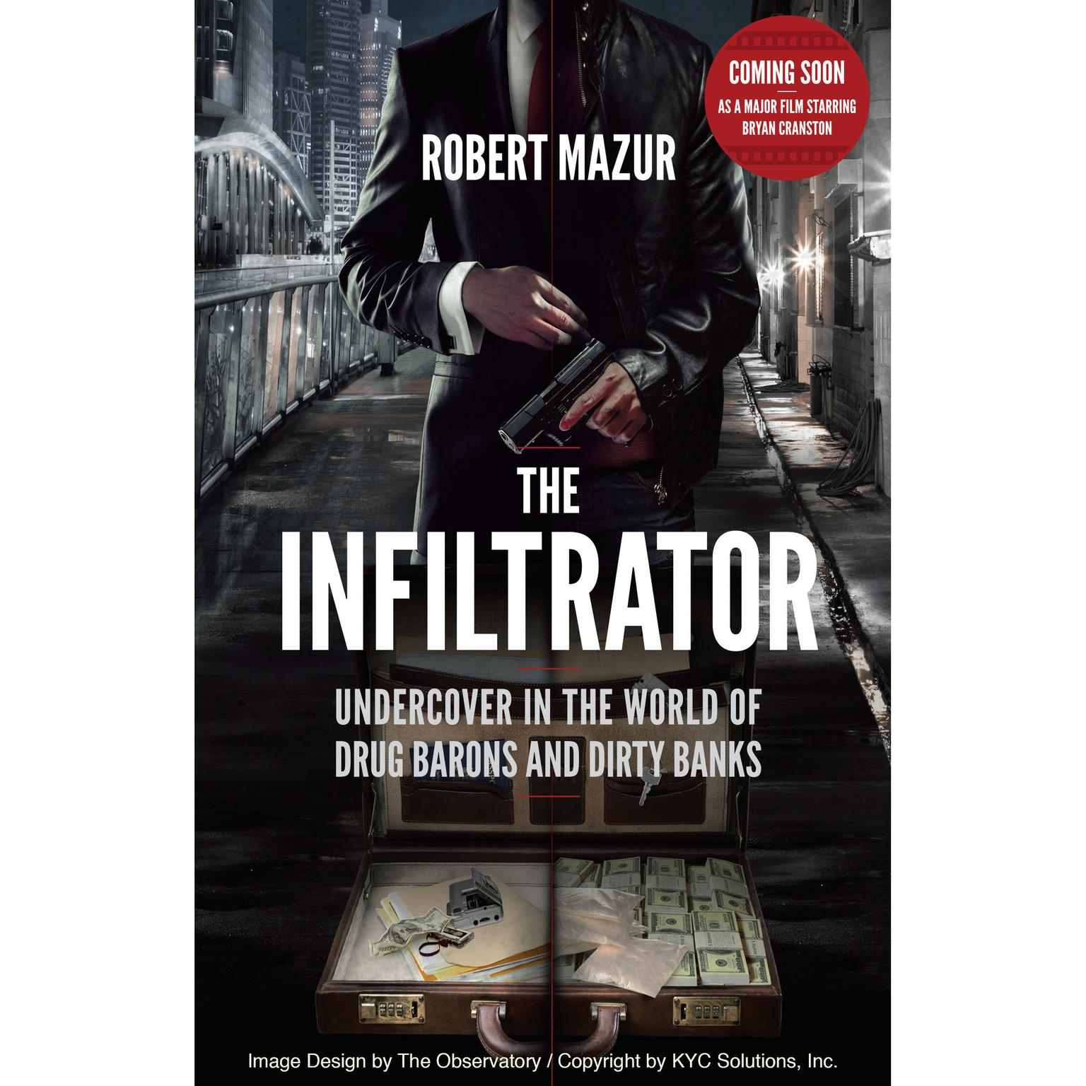 Printable The Infiltrator: My Secret Life inside the Dirty Banks behind Pablo Escobar's Medellin Cartel Audiobook Cover Art