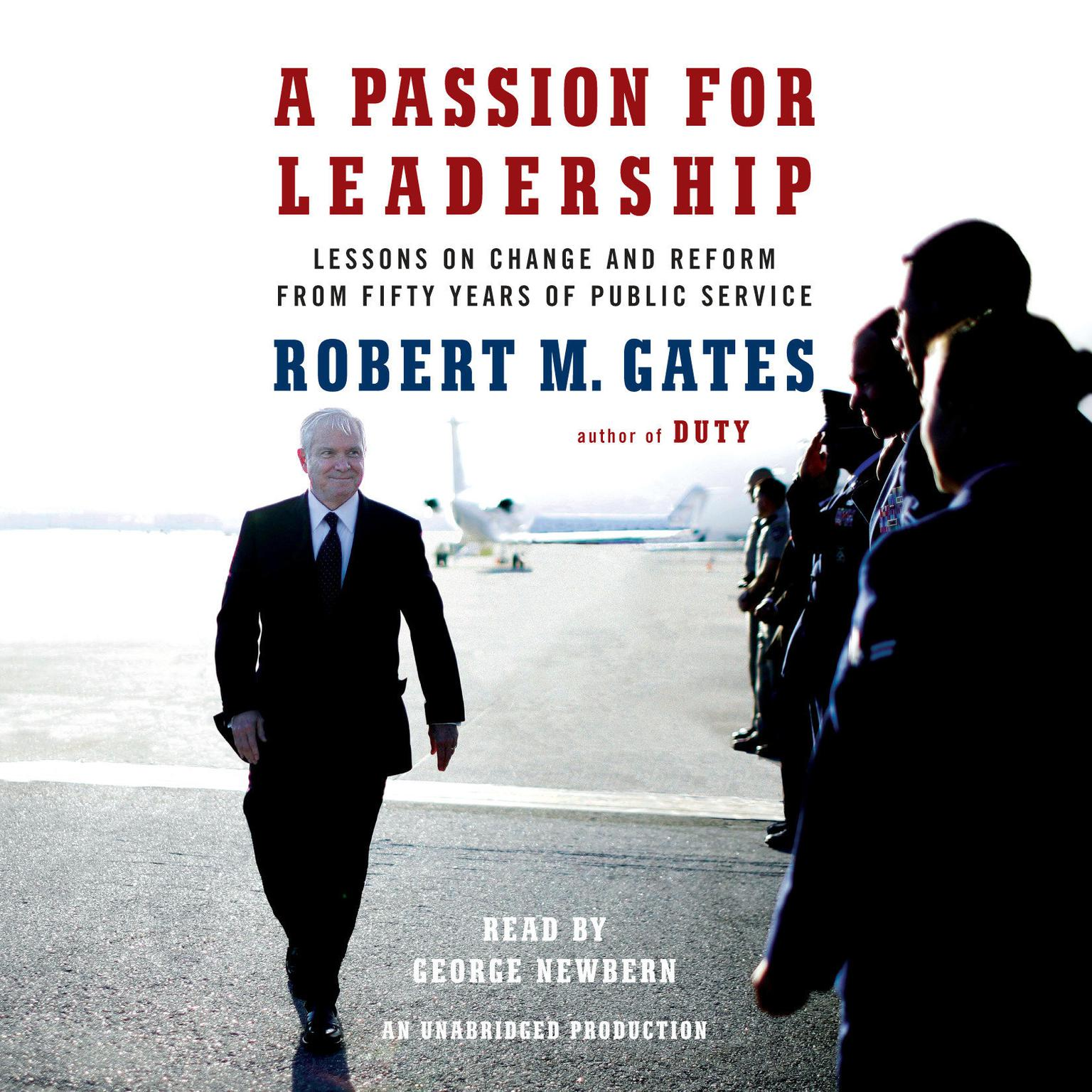 Printable A Passion for Leadership: Lessons on Change and Reform from Fifty Years of Public Service Audiobook Cover Art