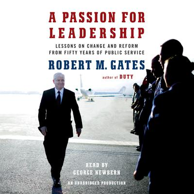 A Passion for Leadership: Lessons on Change and Reform from Fifty Years of Public Service Audiobook, by