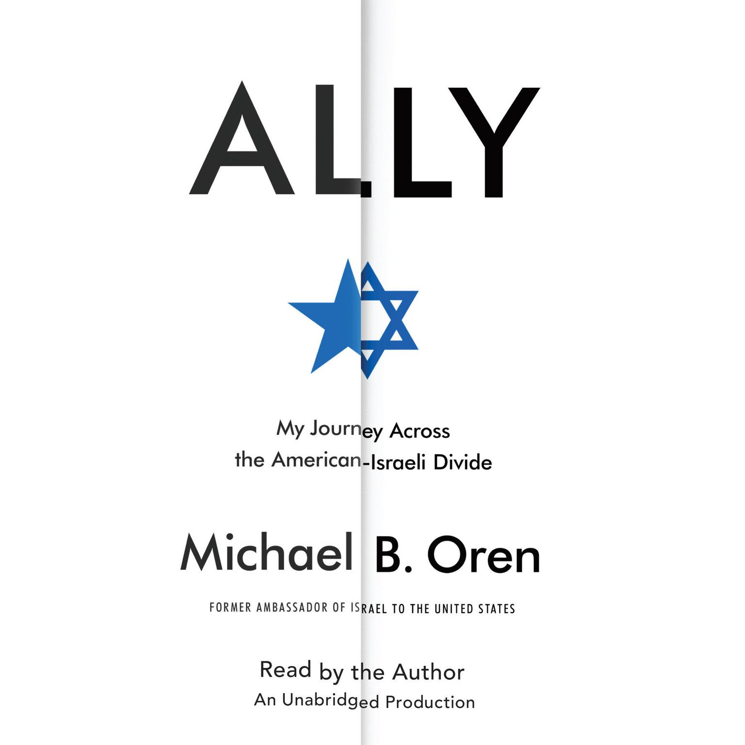 Printable Ally: My Journey across the American-Israeli Divide Audiobook Cover Art