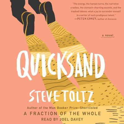 Quicksand Audiobook, by Steve Toltz