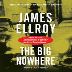 The Big Nowhere Audiobook, by James Ellroy