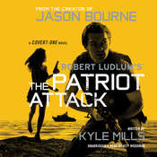 Robert Ludlum's The Patriot Attack, by Kyle Mills