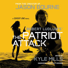 Robert Ludlum's™  The Patriot Attack Audiobook, by Kyle Mills