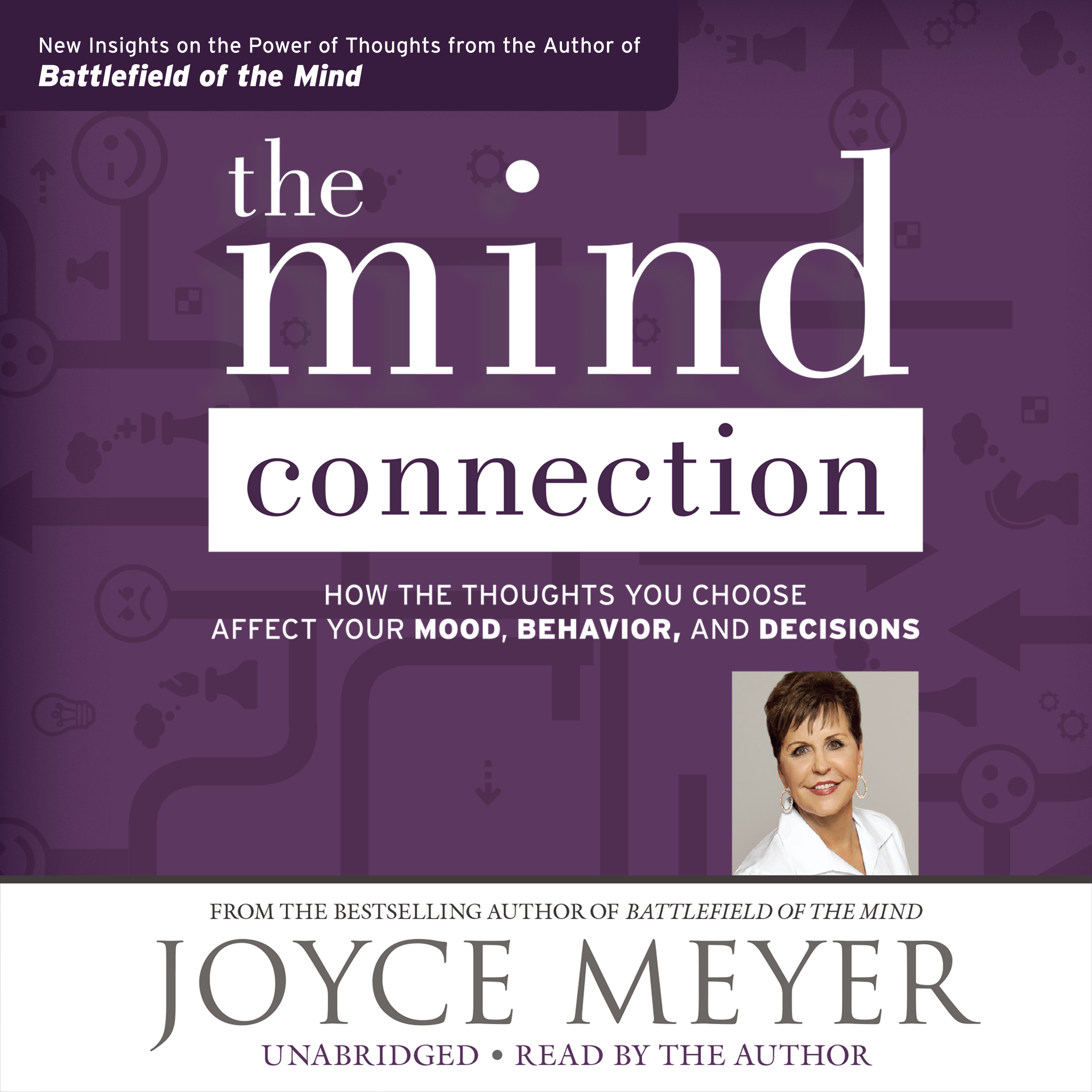 Printable The Mind Connection: How the Thoughts You Choose Affect Your Mood, Behavior, and Decisions Audiobook Cover Art