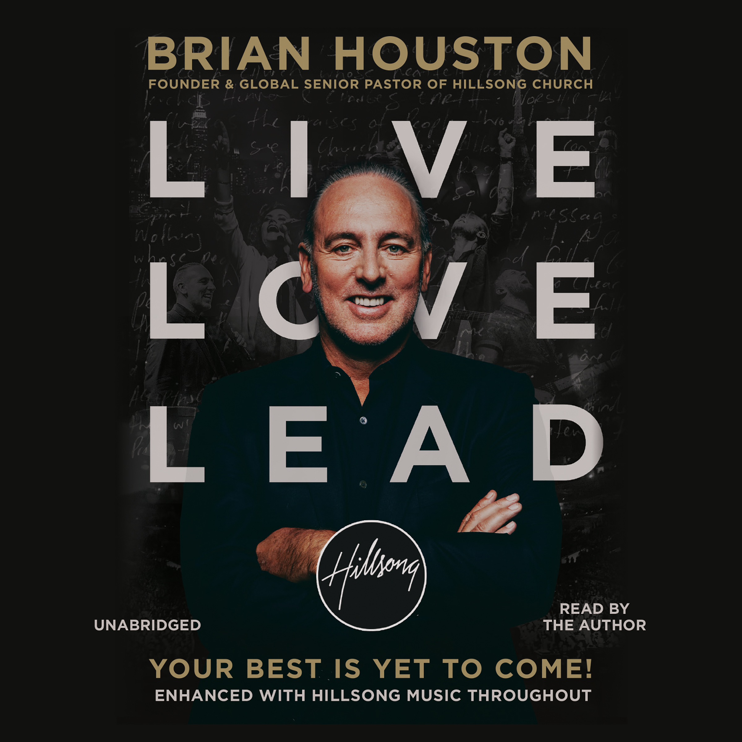 Printable Live Love Lead: Your Best Is Yet to Come! Audiobook Cover Art