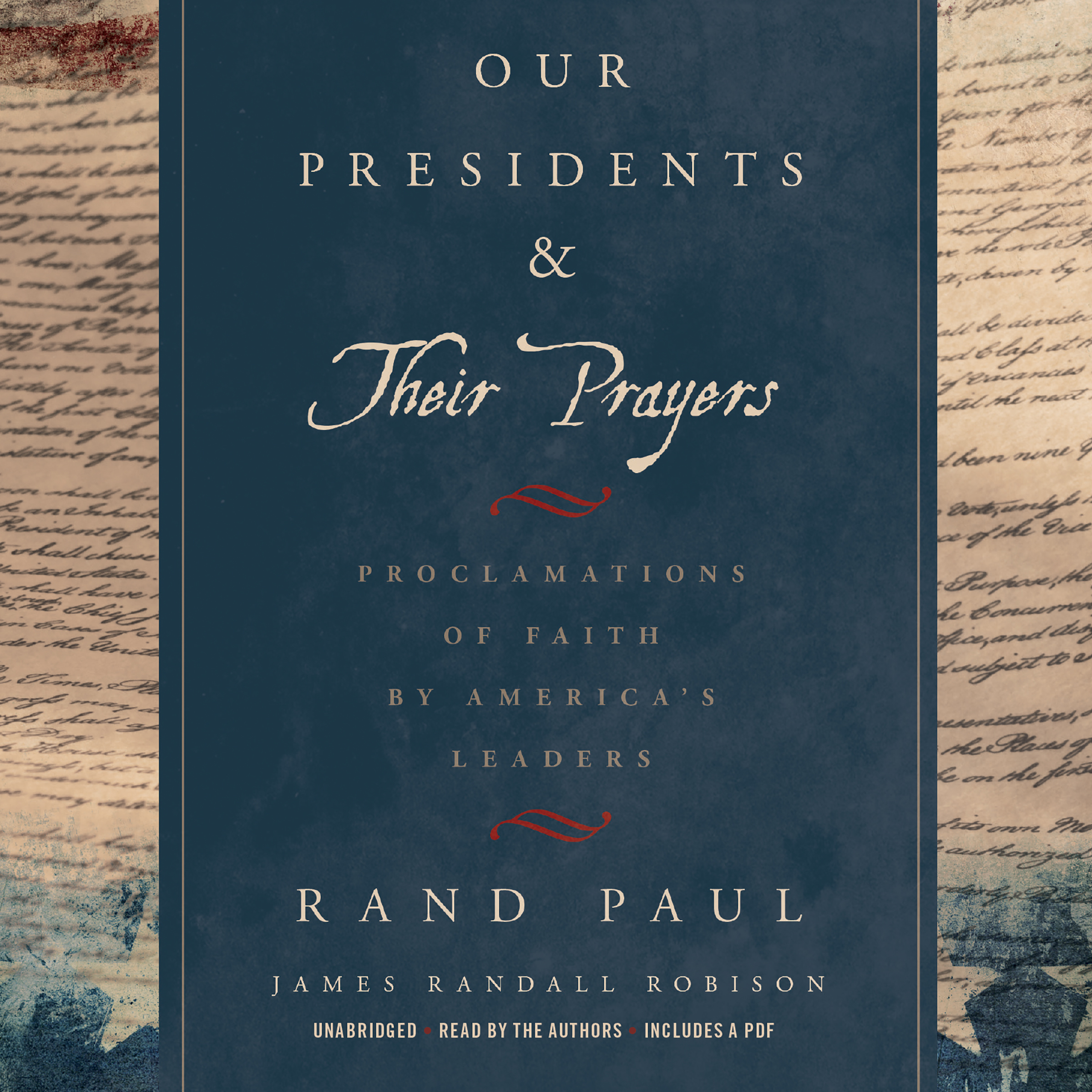 Printable Our Presidents & Their Prayers: Proclamations of Faith by America's Leaders Audiobook Cover Art