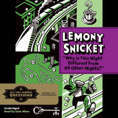 Why Is This Night Different from All Other Nights? Audiobook, by Lemony Snicket