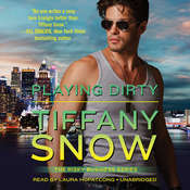 Playing Dirty Audiobook, by Tiffany Snow