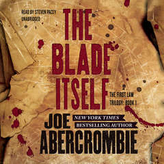 The Blade Itself Audiobook, by Joe Abercrombie