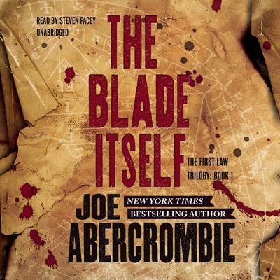 The Blade Itself Audiobook, by Joe Abercrombie