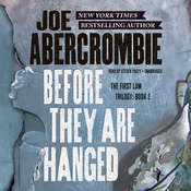 Before They Are Hanged Audiobook, by Joe Abercrombie