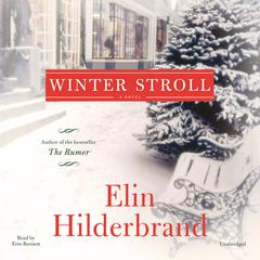 Winter Stroll Audiobook, by Elin Hilderbrand