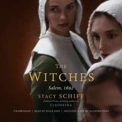 The Witches: Salem, 1692 Audiobook, by Stacy Schiff