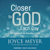 Closer to God Each Day: 365 Devotions for Everyday Living Audiobook, by Joyce Meyer