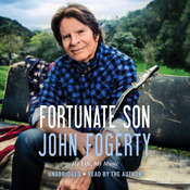 Fortunate Son: My Life, My Music, by John Fogerty