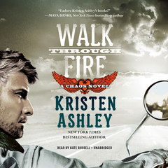 Walk through Fire Audiobook, by Kristen Ashley