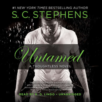 Untamed: A Thoughtless Novel Audiobook, by S. C. Stephens