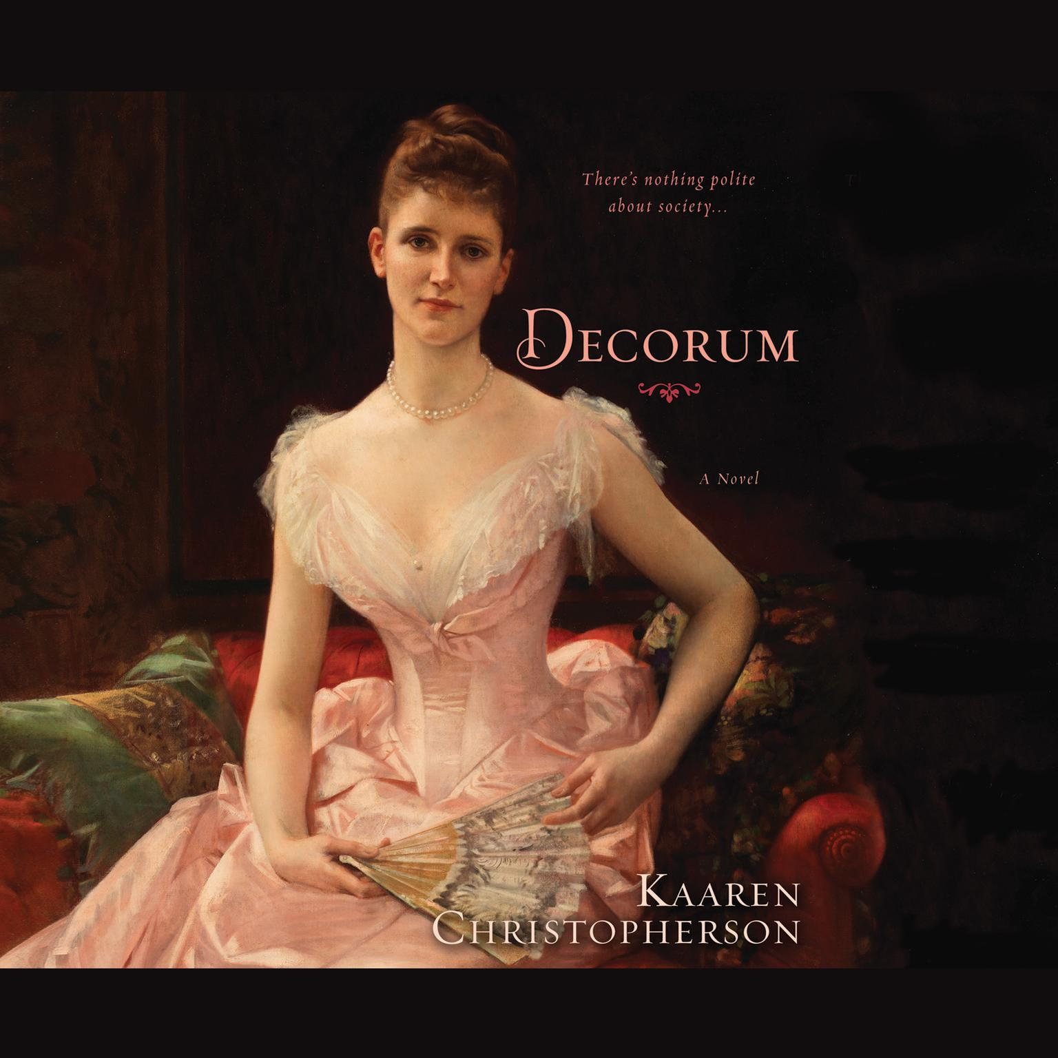 Printable Decorum: A Novel Audiobook Cover Art