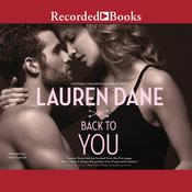 Back to You Audiobook, by Lauren Dane