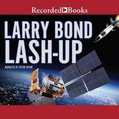Lash-Up Audiobook, by Larry Bond