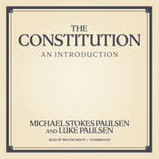 The Constitution: An Introduction Audiobook, by Luke Paulsen, Michael Stokes Paulsen