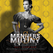 Manners & Mutiny Audiobook, by Gail Carriger